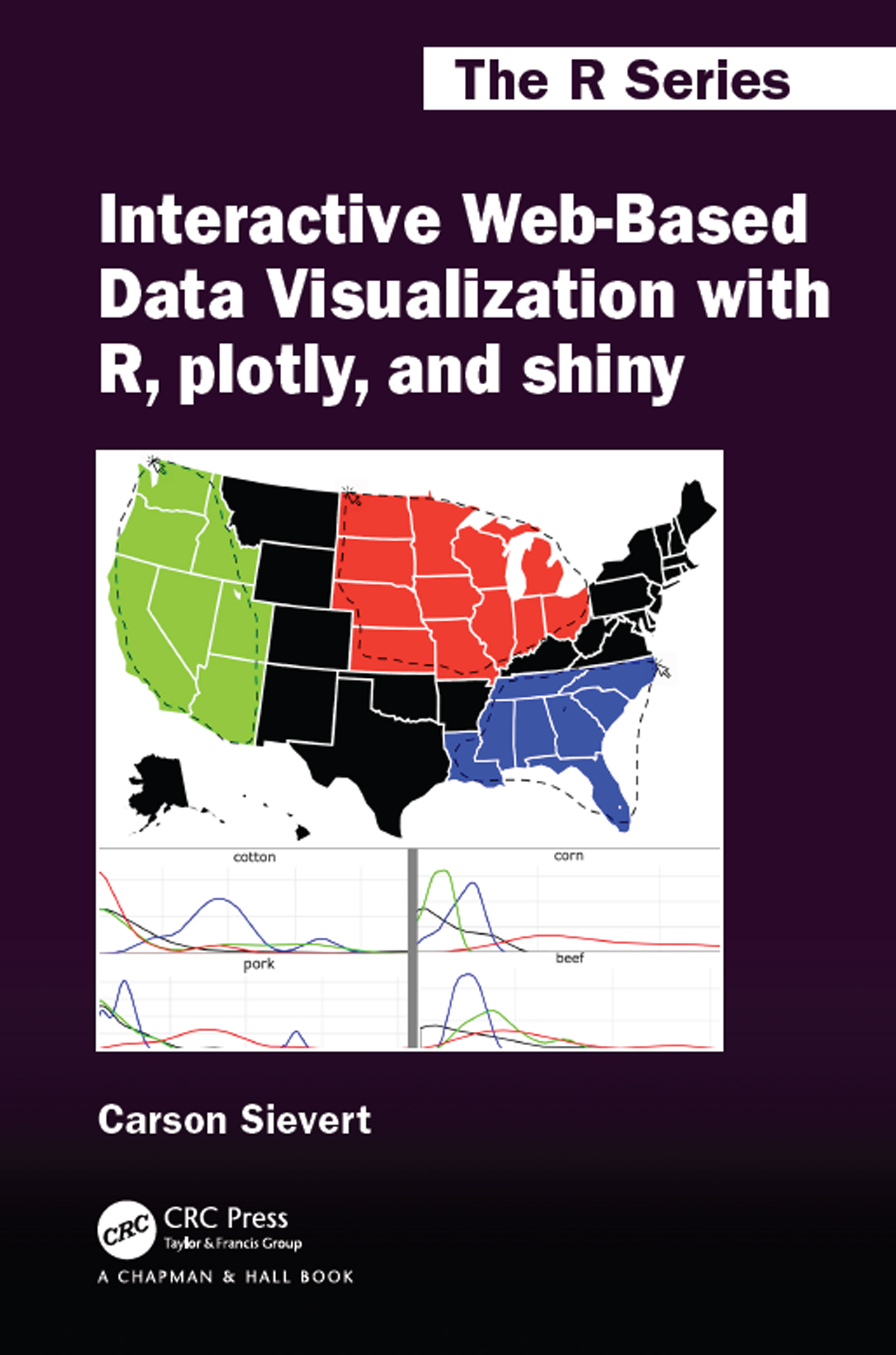 Interactive Web-Based Data Visualization with R, plotly, and shiny book cover