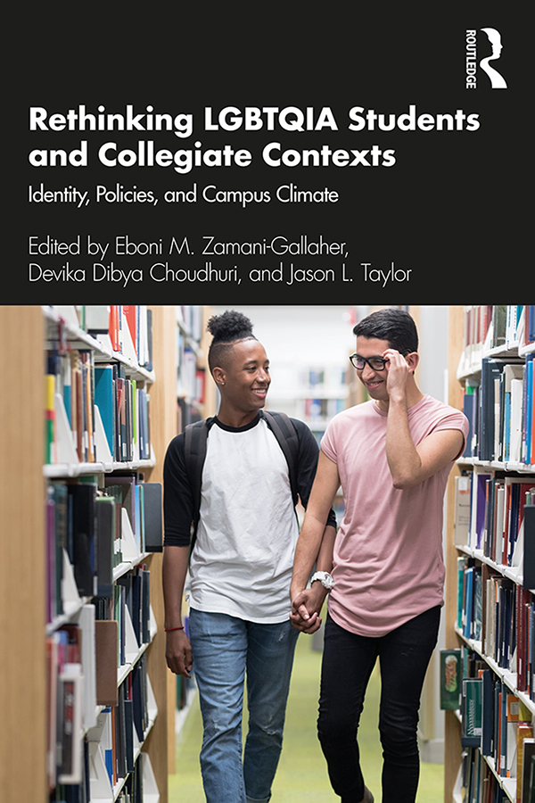 Rethinking LGBTQIA Students and Collegiate Contexts: Identity, Policies, and Campus Climate book cover