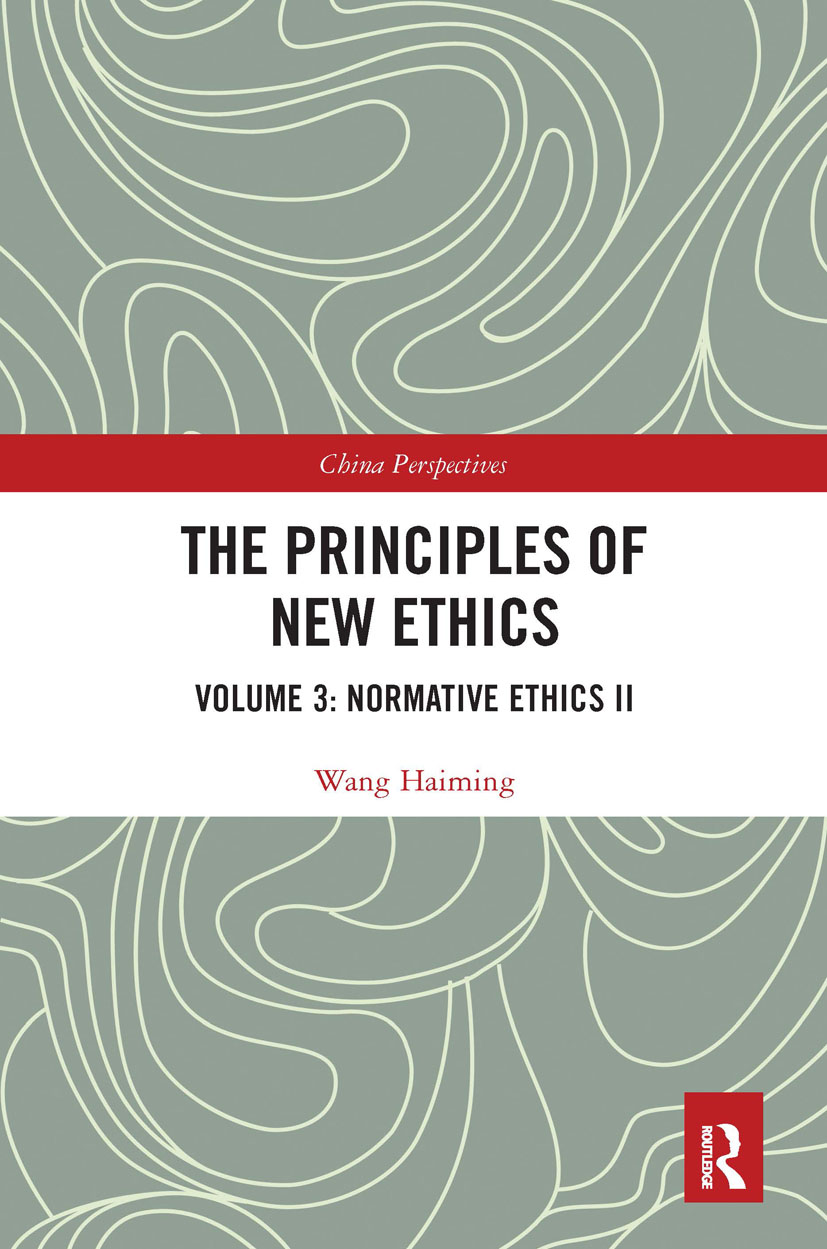 The Principles of New Ethics: Volume 3: Normative Ethics II book cover