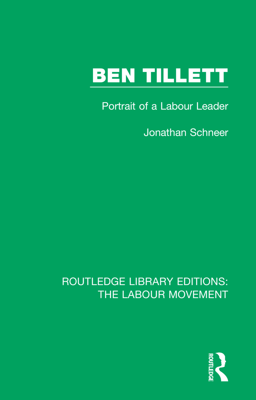 Ben Tillett: Portrait of a Labour Leader book cover