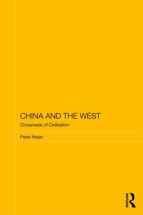 China and the West: Crossroads of Civilisation, 1st Edition (e-Book) book cover