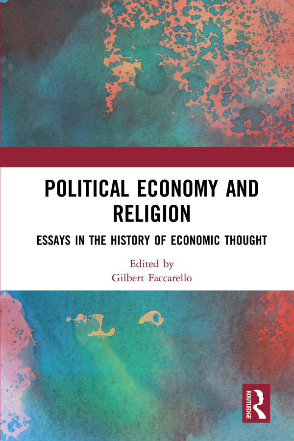Political Economy and Religion: Essays in the History of Economic Thought book cover