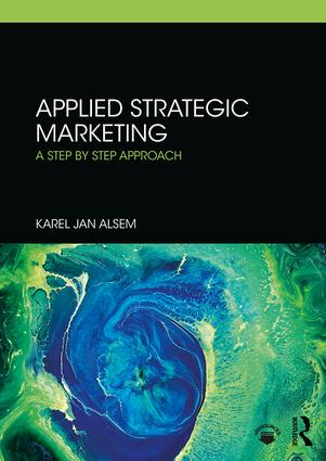 Applied Strategic Marketing: A Step by Step Approach book cover