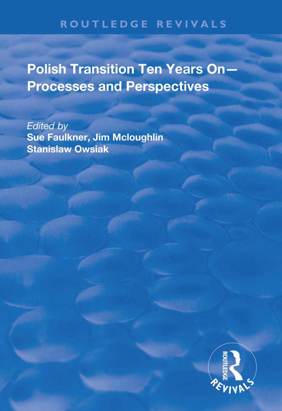 Polish Transition Ten Years On: Processes and Perspectives book cover