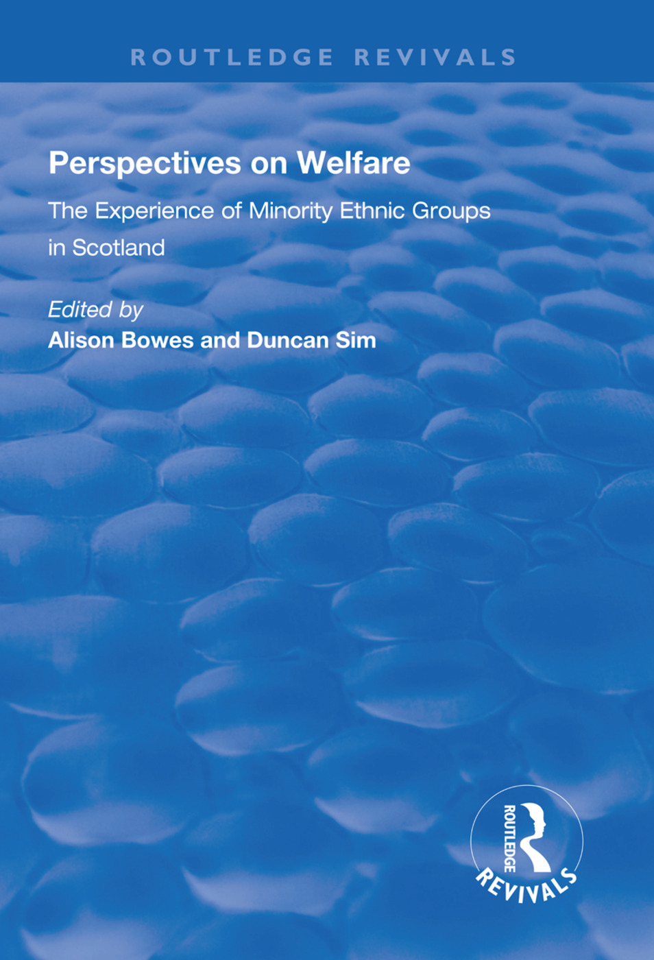 Perspectives on Welfare: Experience of Minority Ethnic Groups in Scotland, 1st Edition (Paperback) book cover