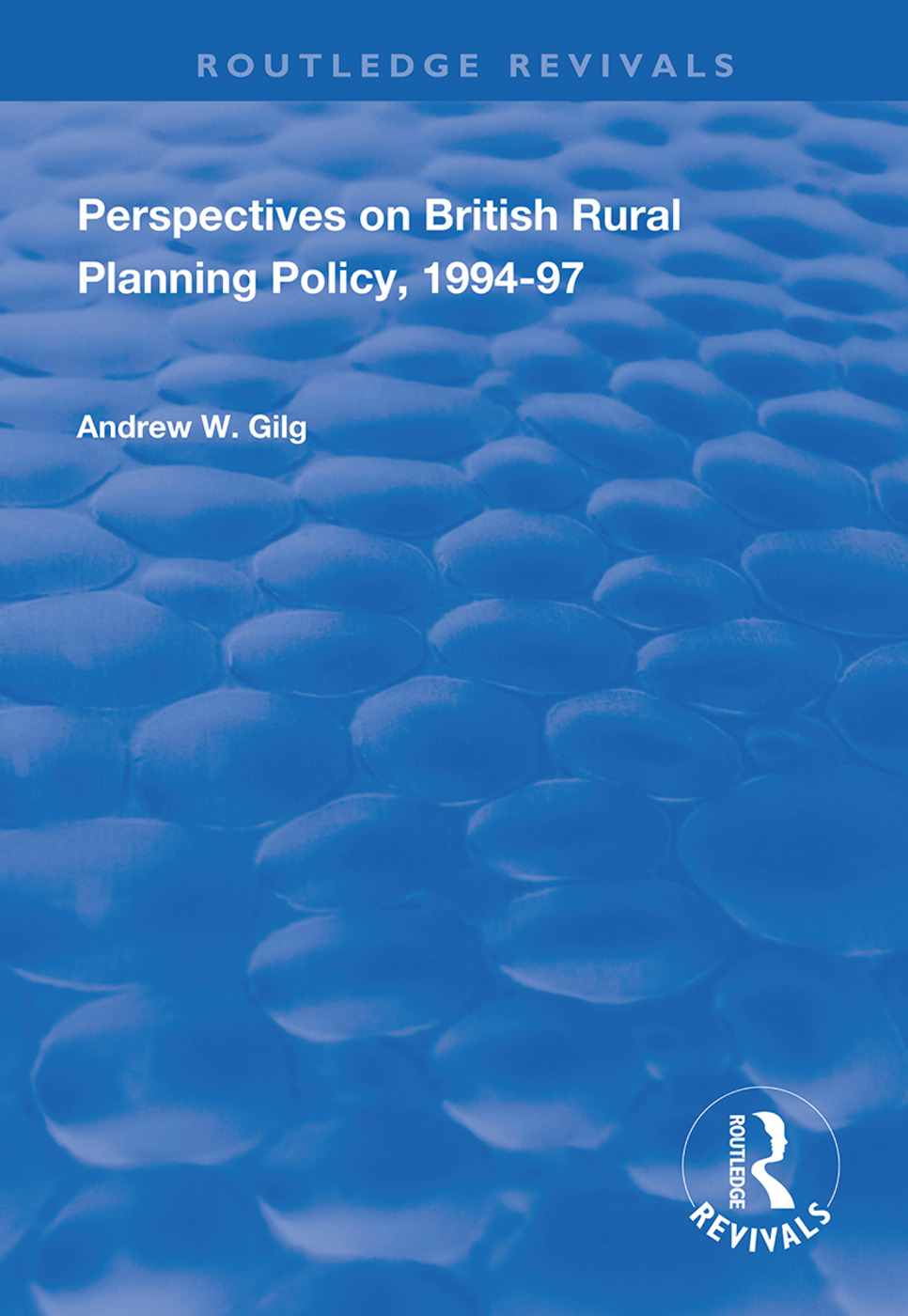 Perspectives on British Rural Planning Policy, 1994-97: 1st Edition (e-Book) book cover