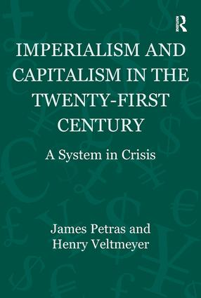 Imperialism and Capitalism in the Twenty-First Century: A System in Crisis, 1st Edition (Paperback) book cover