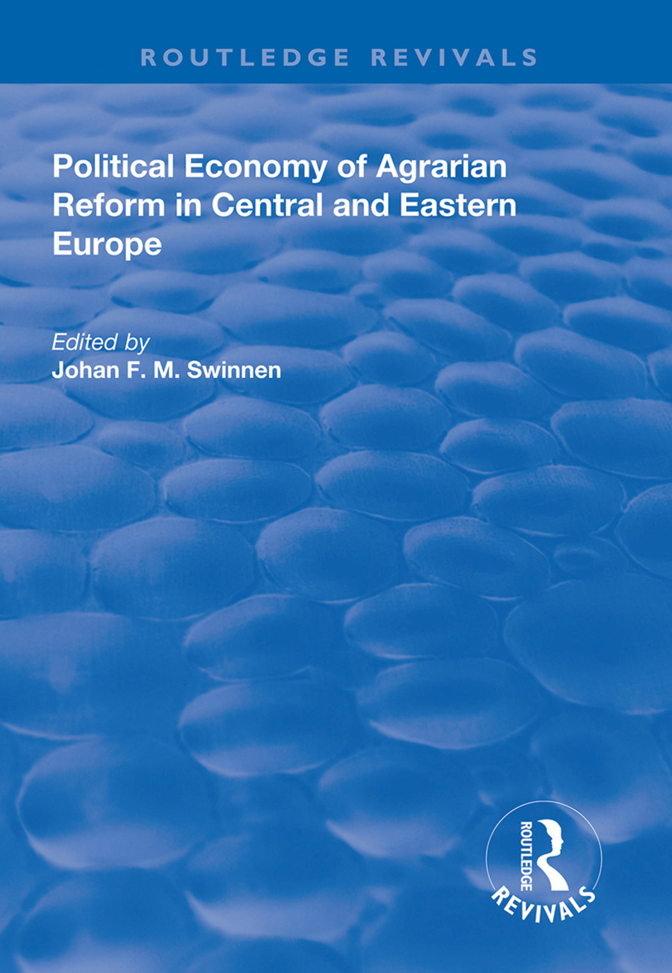 Political Economy of Agrarian Reform in Central and Eastern Europe: 1st Edition (Hardback) book cover