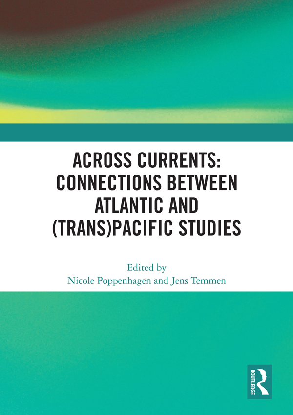 Across Currents: Connections Between Atlantic and (Trans)Pacific Studies: 1st Edition (Hardback) book cover