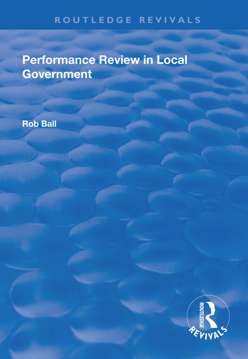 Performance Review in Local Government: 1st Edition (Paperback) book cover