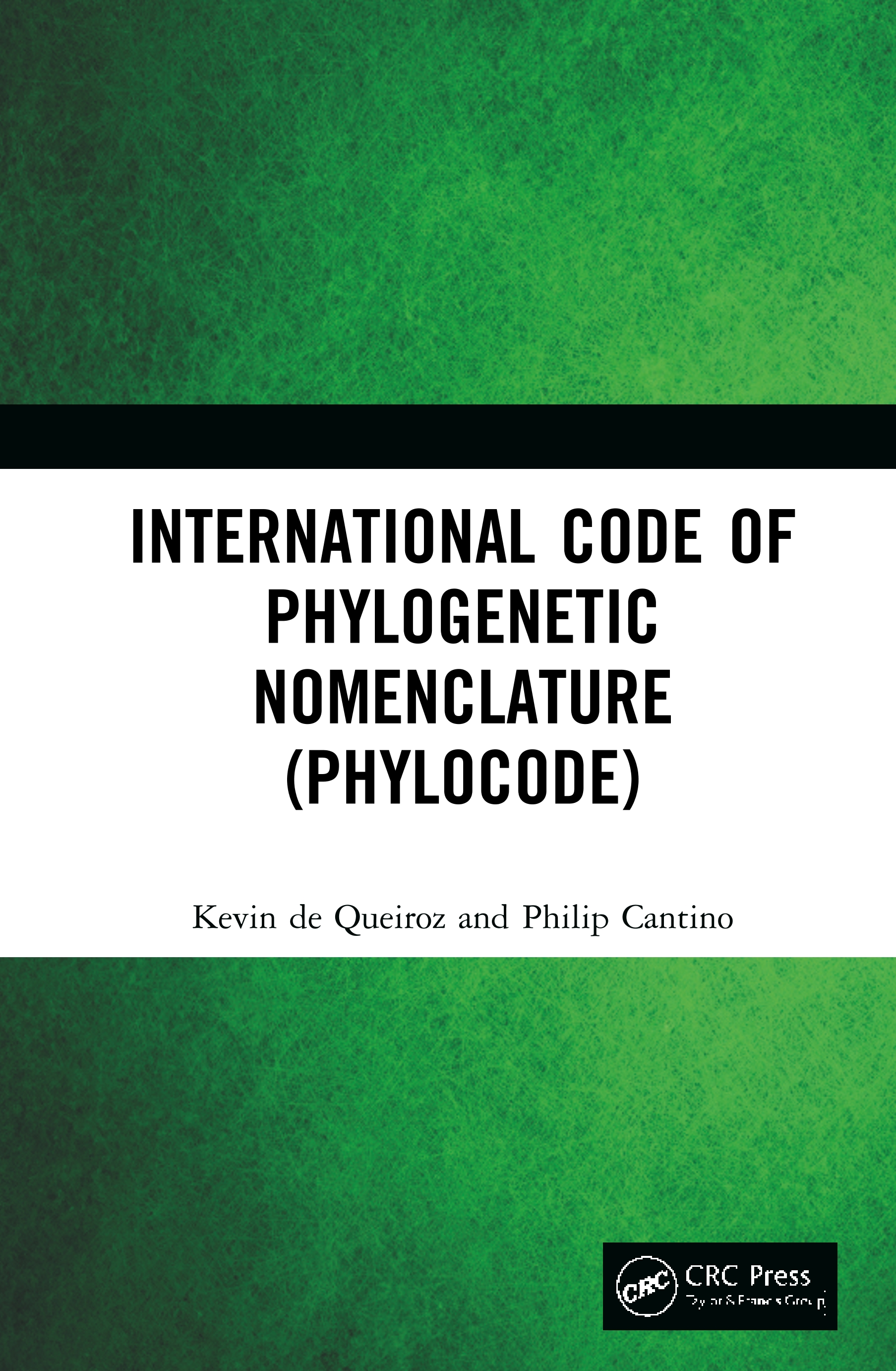 PhyloCode: A Phylogenetic Code of Biological Nomenclature book cover