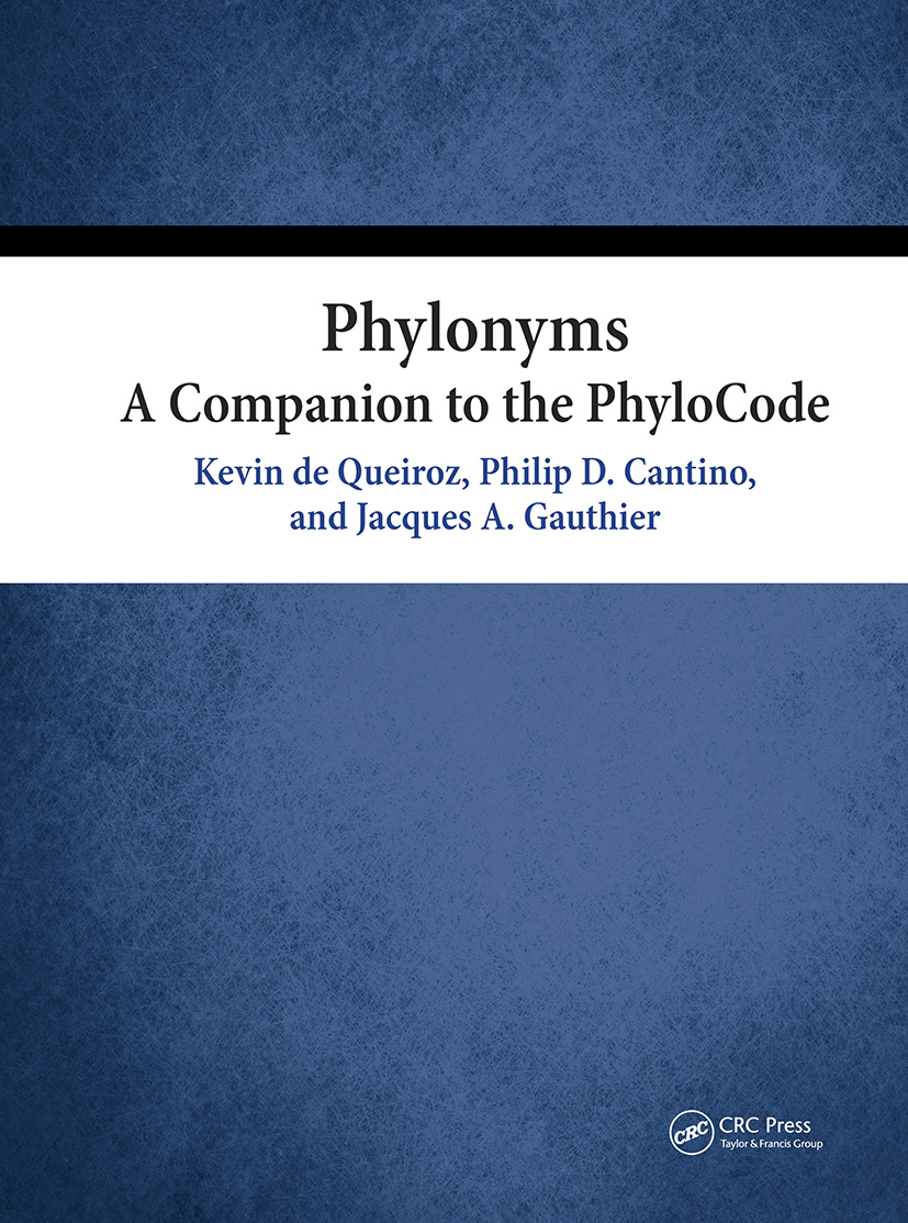Phylonyms: A Companion to the PhyloCode book cover