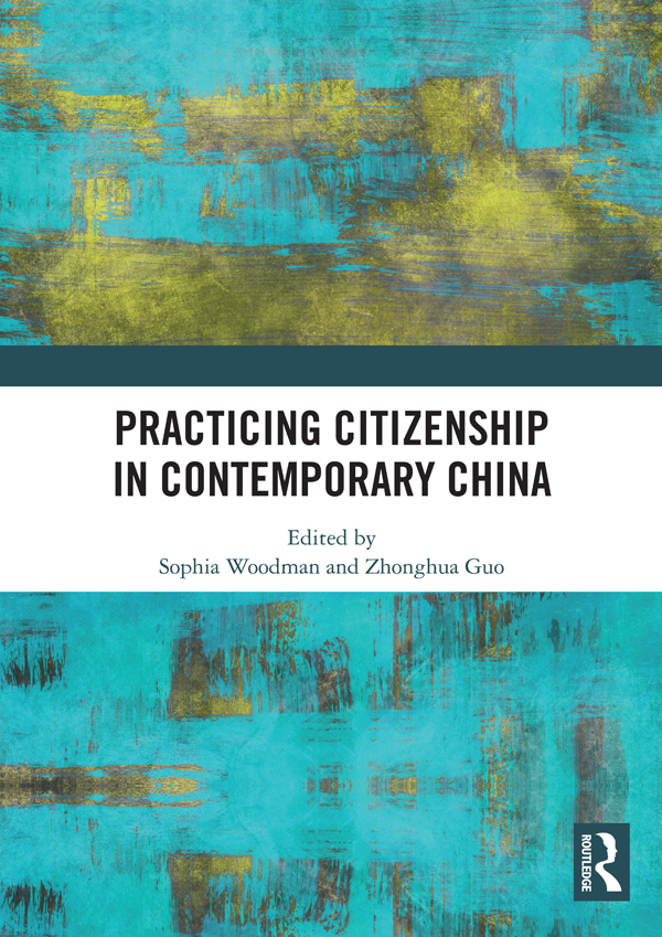 Practicing Citizenship in Contemporary China book cover