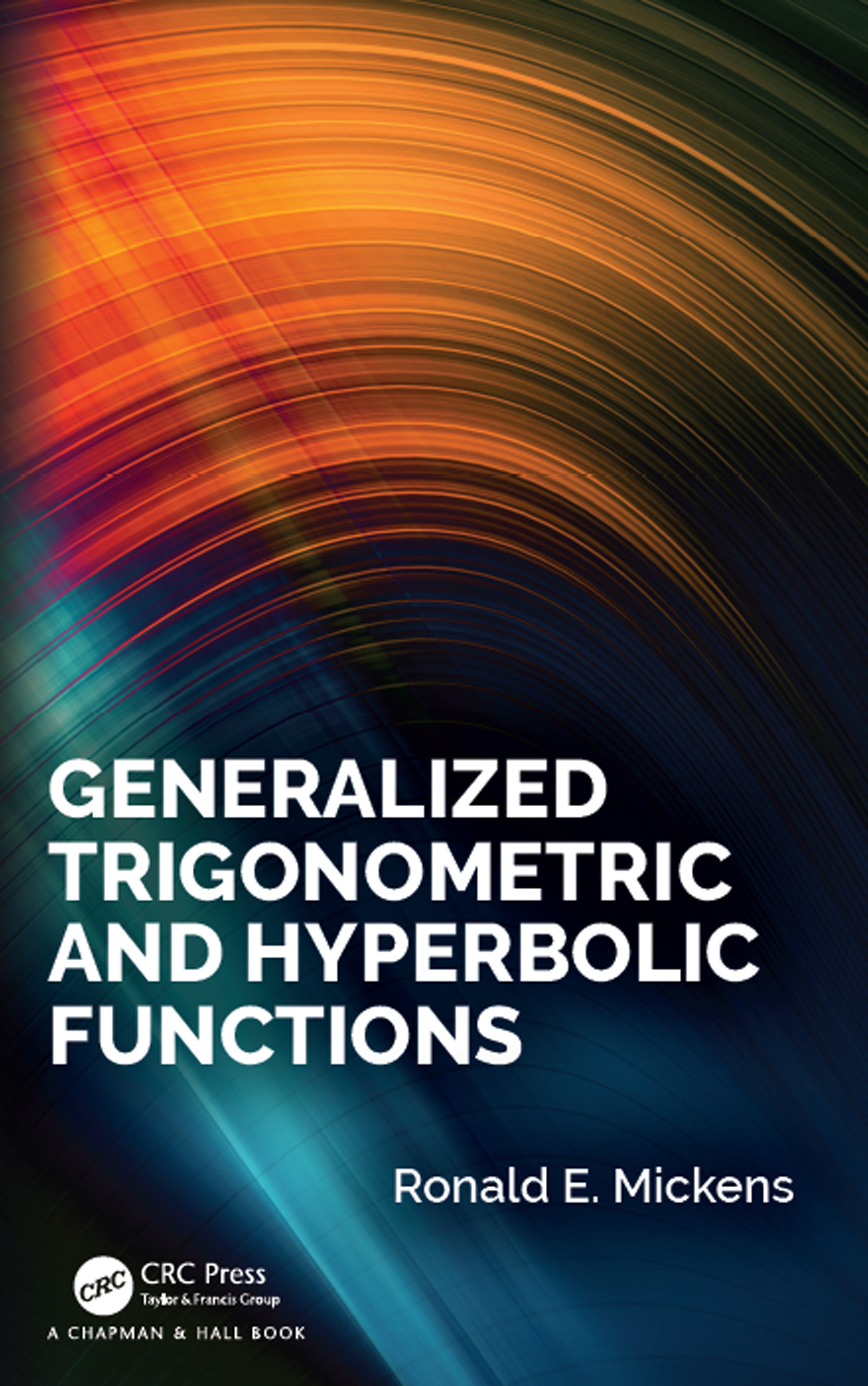 Generalized Trigonometric and Hyperbolic Functions book cover