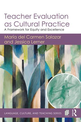 Teacher Evaluation as Cultural Practice: A Framework for Equity and Excellence book cover