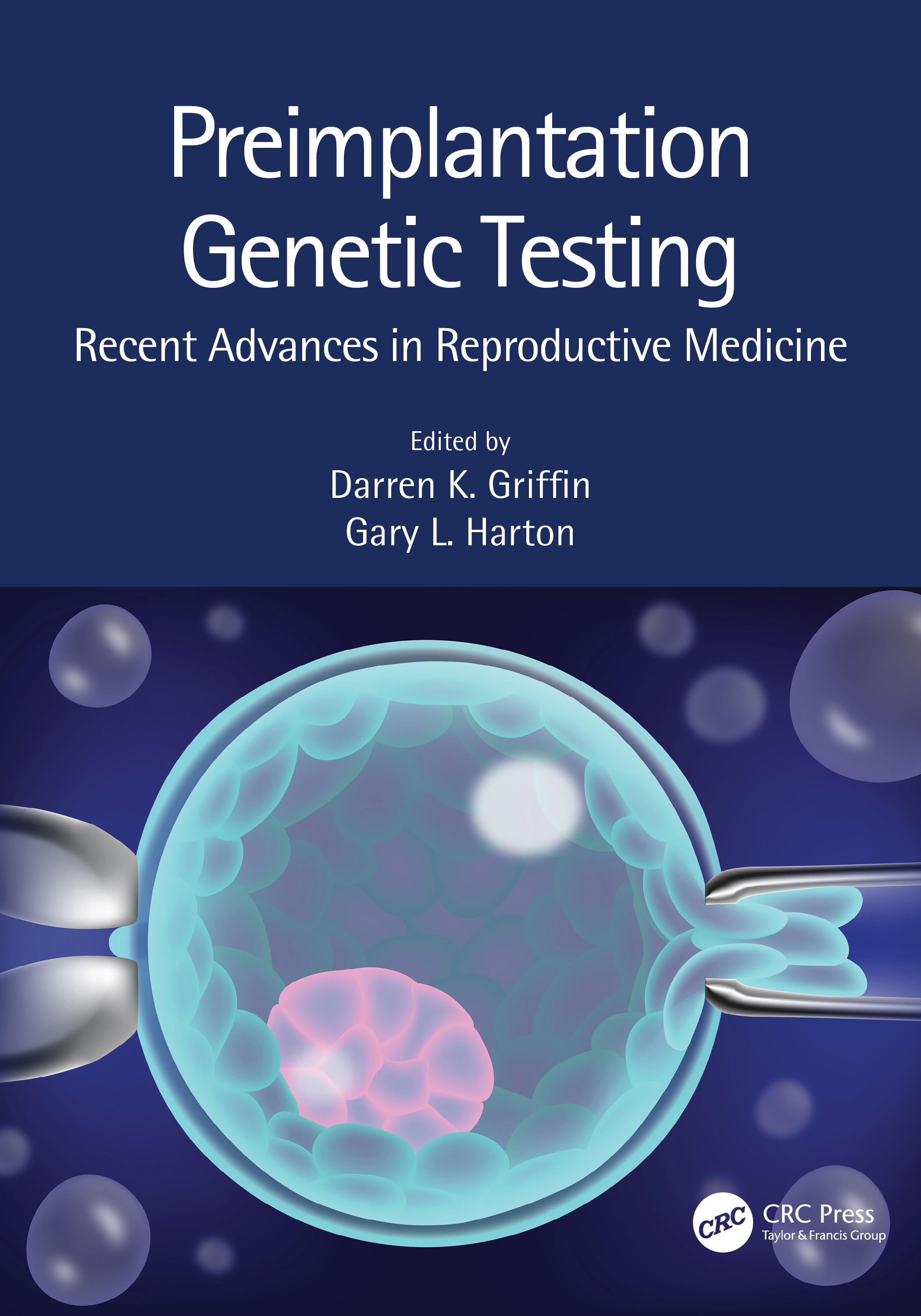 Preimplantation Genetic Testing: Recent Advances in Reproductive Medicine book cover