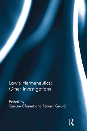 Law's Hermeneutics: Other Investigations book cover