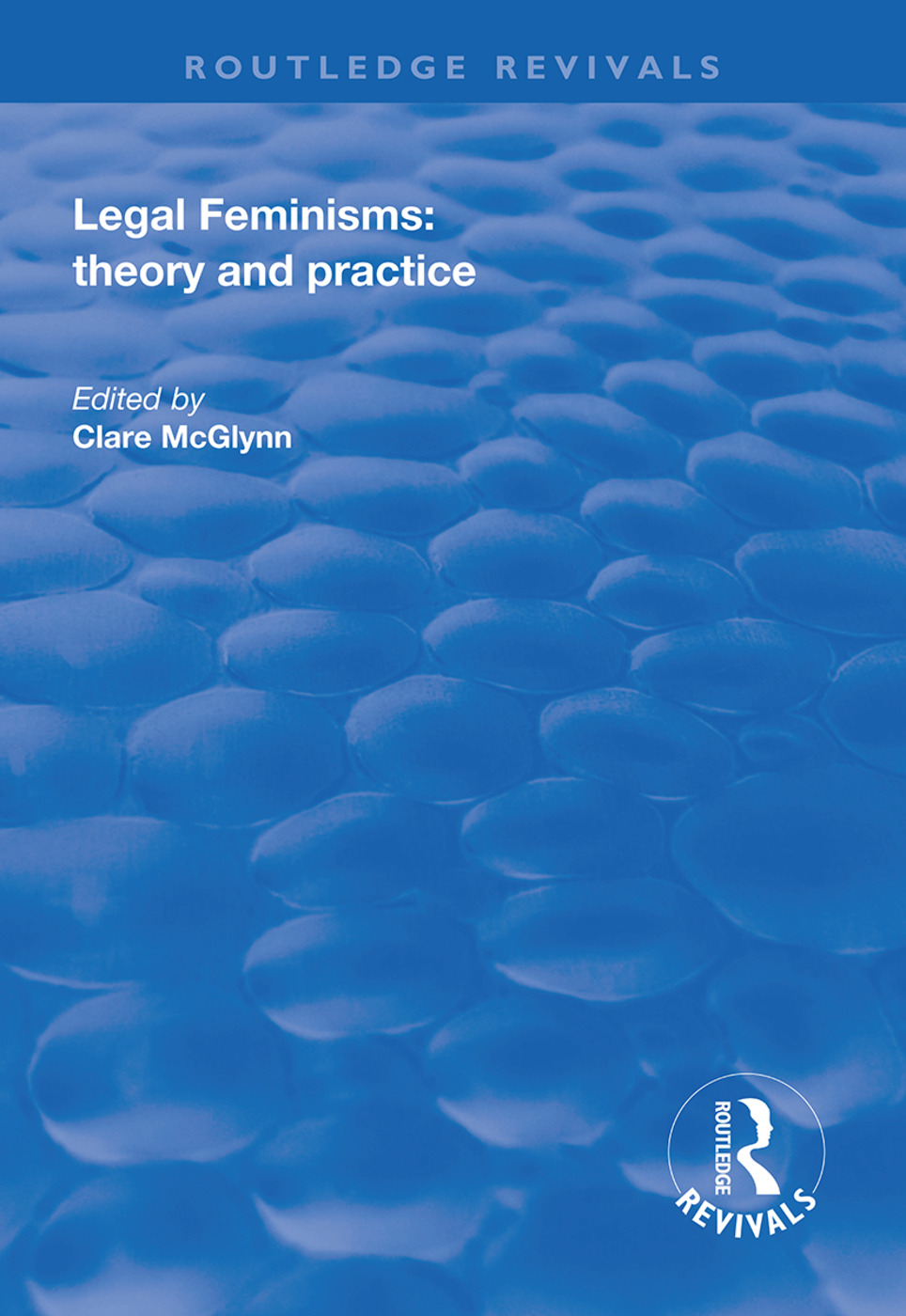 Legal Feminisms: Theory and Practice book cover