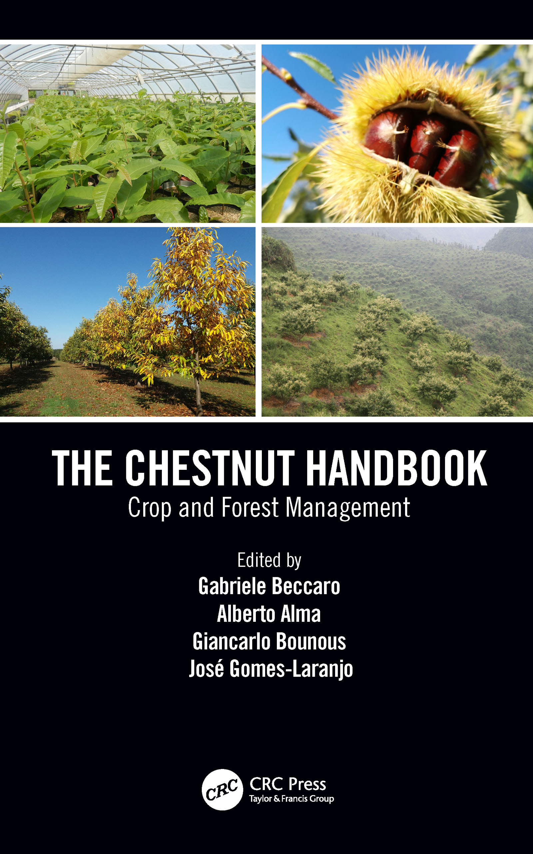 The Chestnut Handbook: Crop & Forest Management, 1st Edition (Hardback) book cover