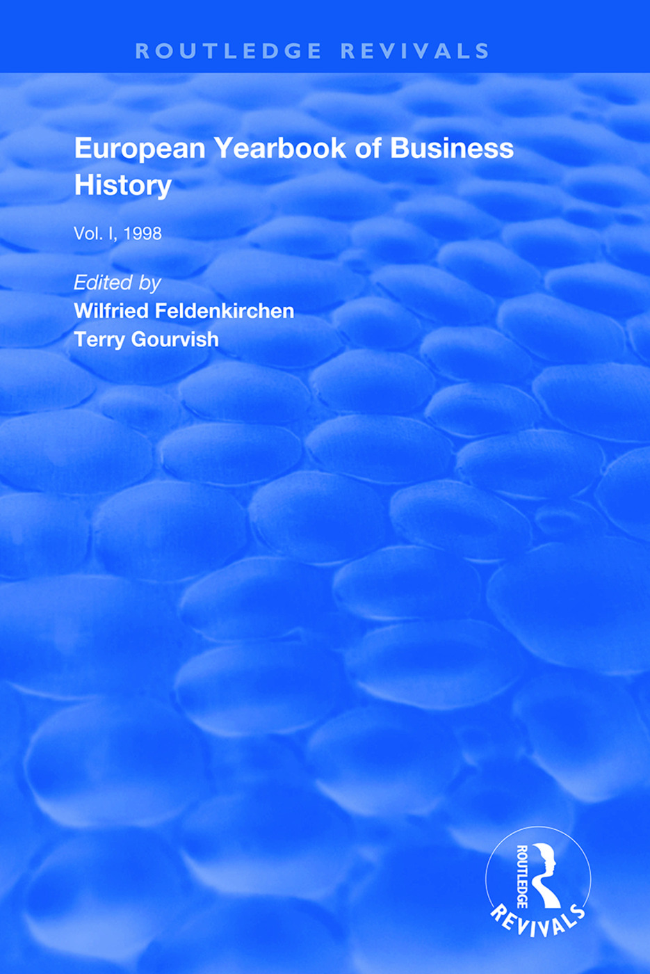 European Yearbook of Business History: Volume 1, 1st Edition (Hardback) book cover