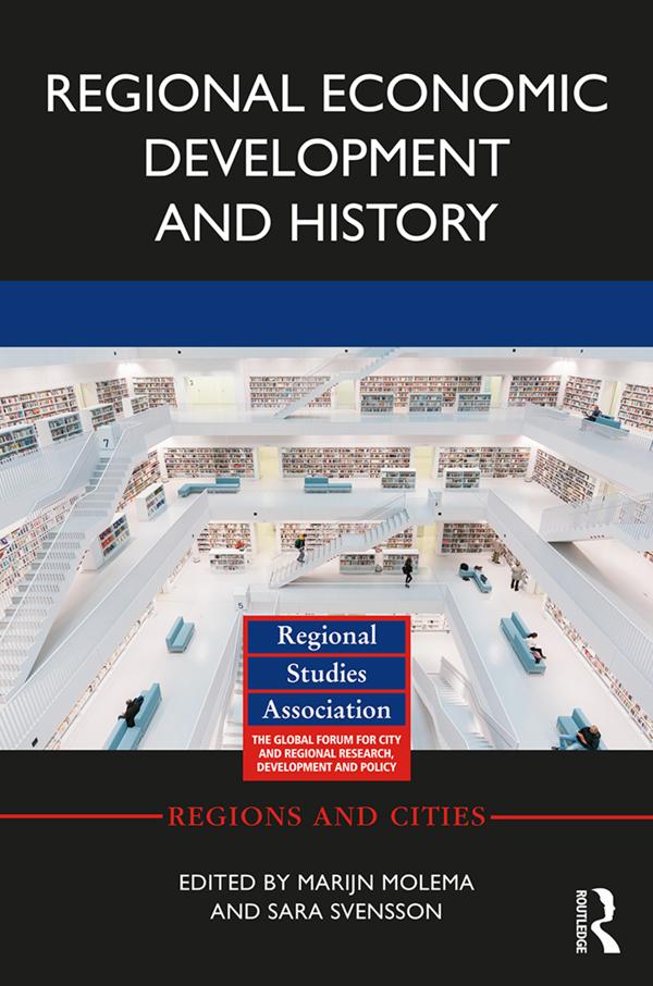 Regional Economic Development and History: 1st Edition (Hardback) book cover