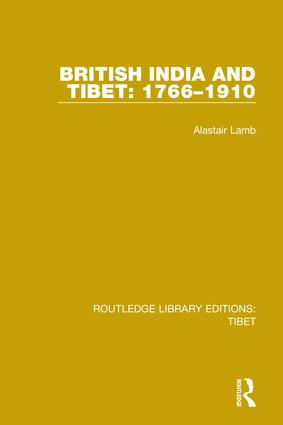 British India and Tibet: 1766-1910: 1st Edition (Hardback) book cover