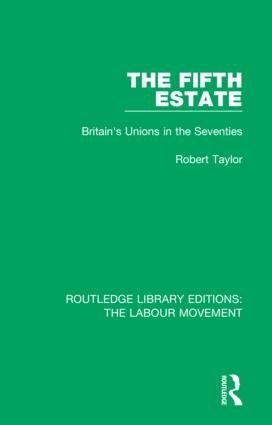 The Fifth Estate: Britain's Unions in the Seventies book cover