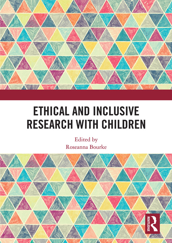 Ethical and Inclusive Research with Children: 1st Edition (Hardback) book cover