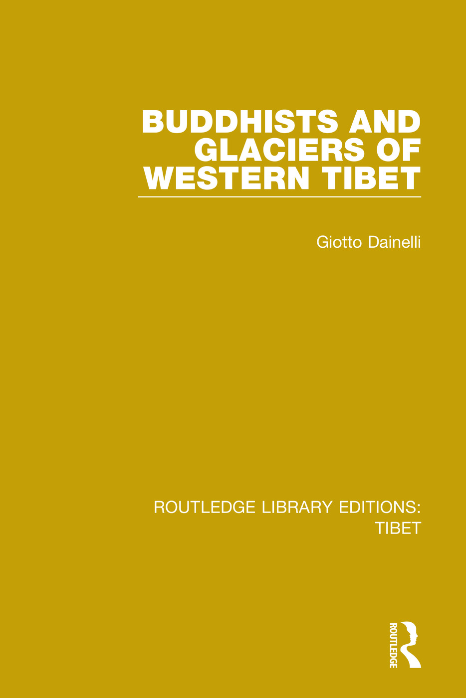 Buddhists and Glaciers of Western Tibet book cover