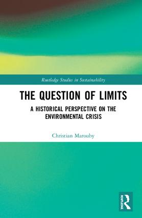 The Question of Limits: A Historical Perspective on the Environmental Crisis book cover