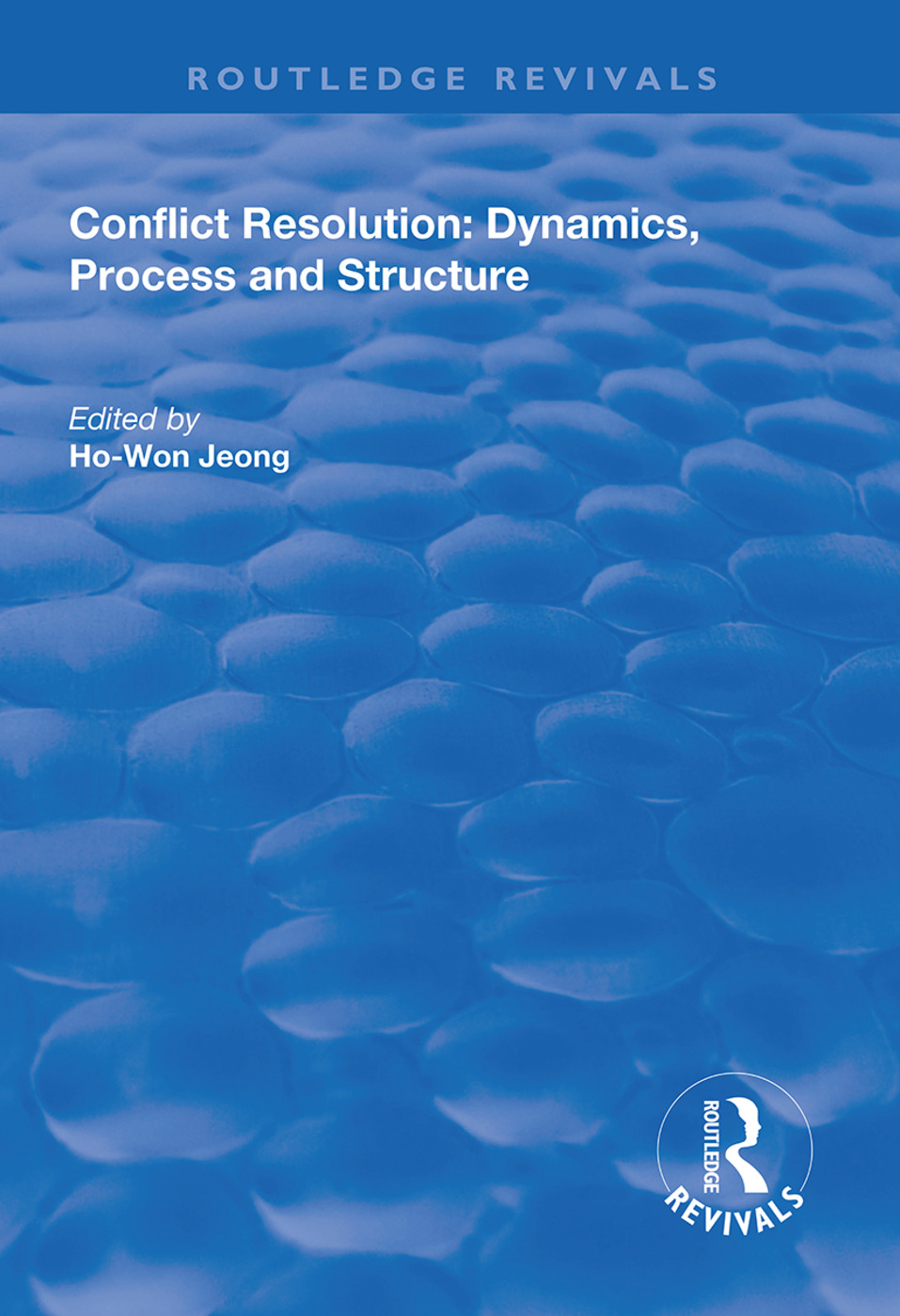 Conflict Resolution: Dynamics, Process and Structure book cover