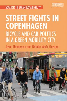 Street Fights in Copenhagen: Bicycle and Car Politics in a Green Mobility City, 1st Edition (e-Book) book cover