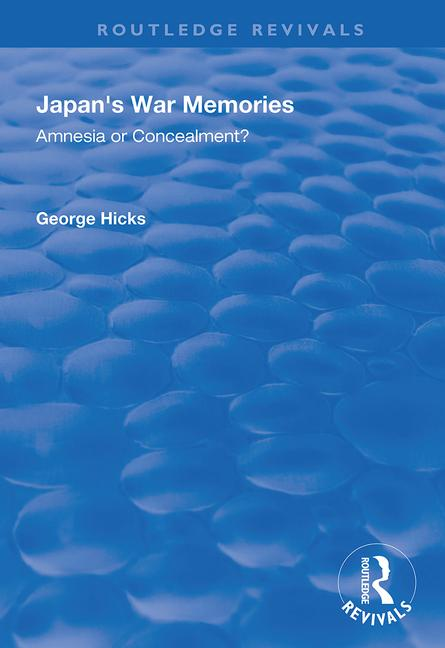 Japan's War Memories: Amnesia or Concealment? book cover