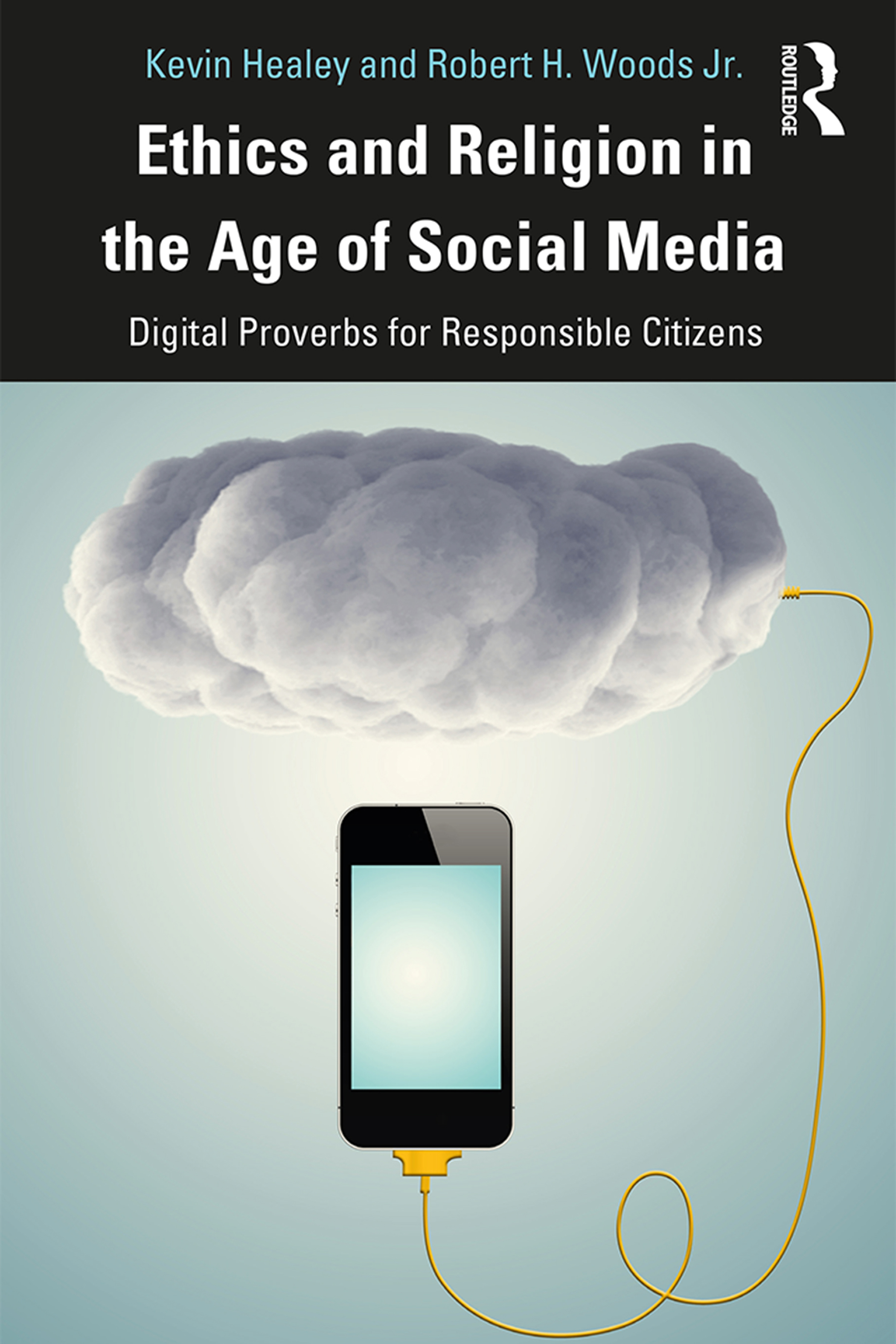 Ethics and Religion in the Age of Social Media: Digital Proverbs for Responsible Citizens book cover