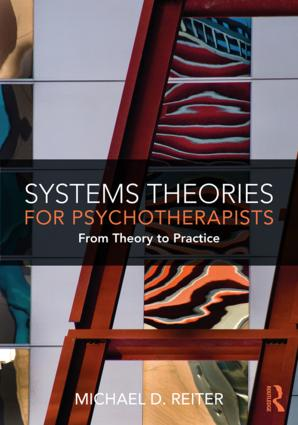 Systems Theories for Psychotherapists: From Theory to Practice book cover