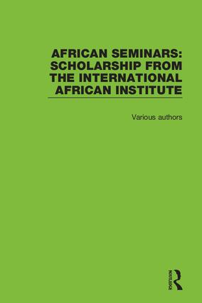 African Seminars: Scholarship from the International African Institute book cover