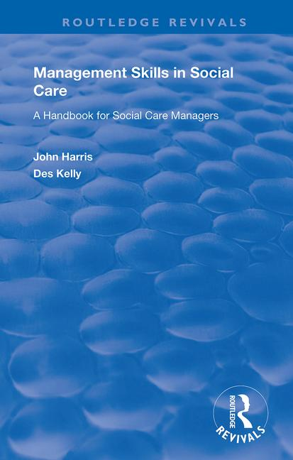 Management Skills in Social Care: A Handbook for Social Care Managers book cover