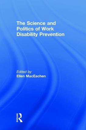 The Science and Politics of Work Disability Prevention: 1st Edition (Hardback) book cover