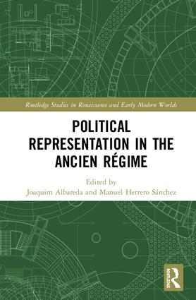 Political Representation in the Ancien Régime: 1st Edition (Hardback) book cover