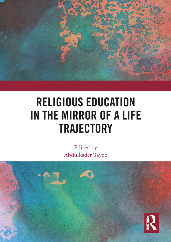 Religious Education in the Mirror of a Life Trajectory: 1st Edition (Hardback) book cover