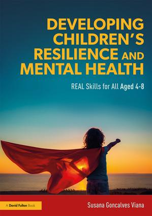 Developing Children's Resilience and Mental Health: REAL Skills for All Aged 4-8, 1st Edition (Paperback) book cover