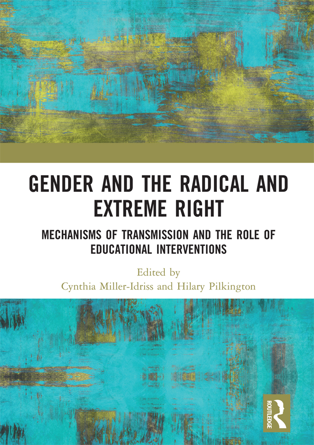 Gender and the Radical and Extreme Right: Mechanisms of Transmission and the Role of Educational Interventions, 1st Edition (Hardback) book cover