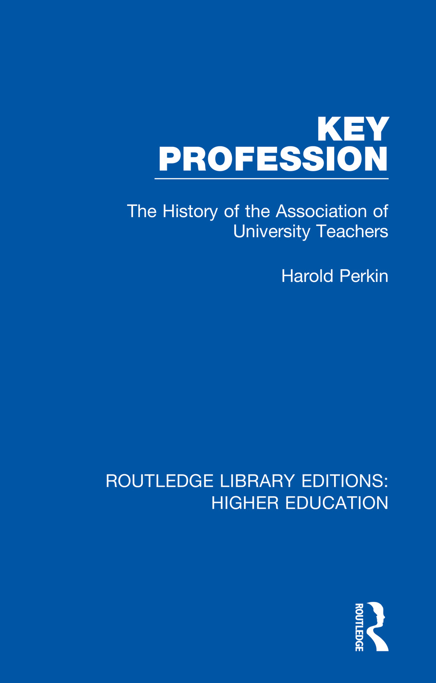 Key Profession: The History of the Association of University Teachers book cover
