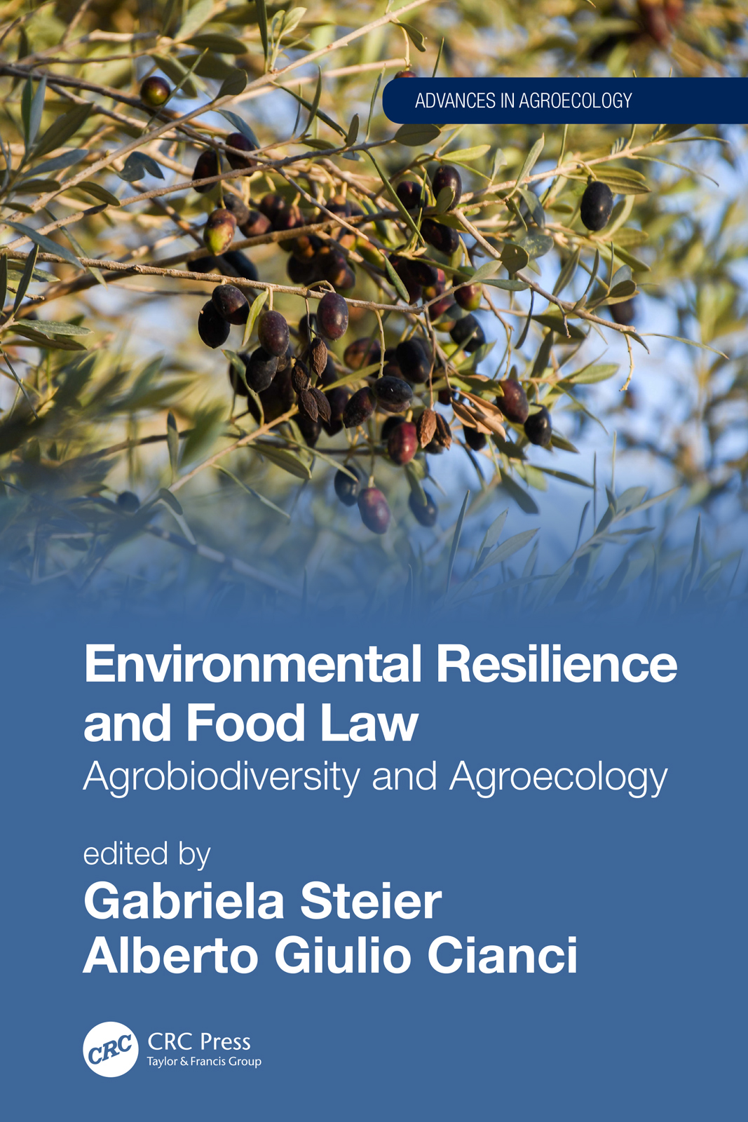 Environmental Resilience and Food Law: Agrobiodiversity and Agroecology book cover