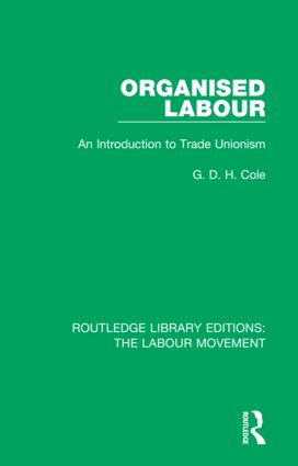 Organised Labour: An Introduction to Trade Unionism book cover