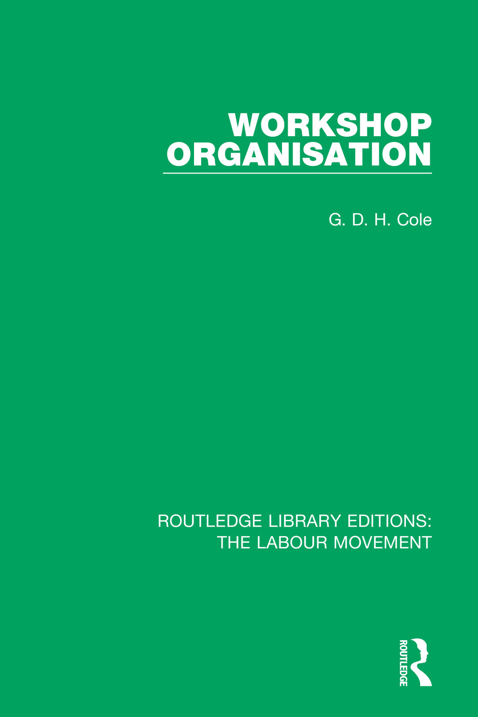 Workshop Organisation: 1st Edition (e-Book) book cover