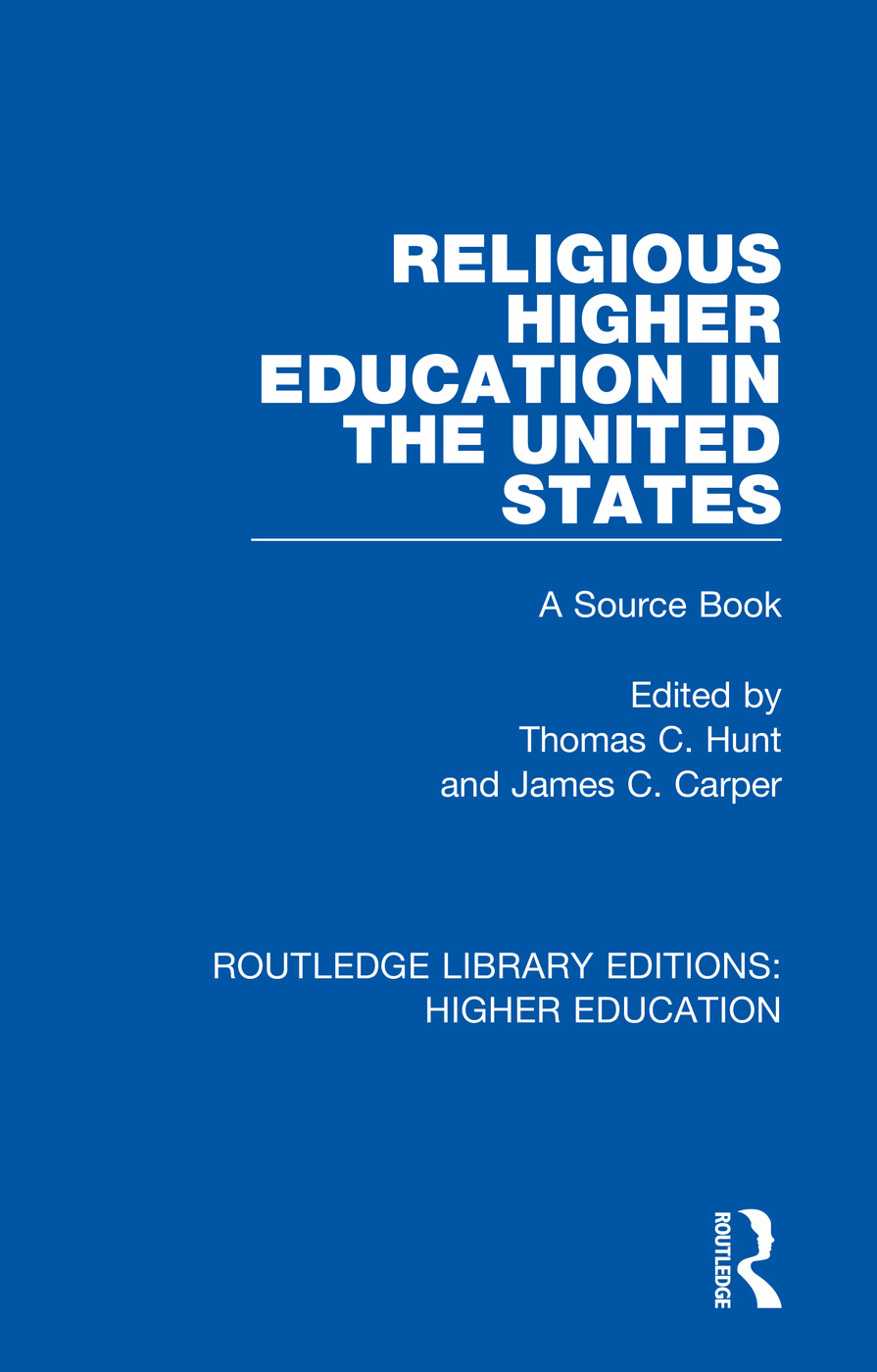 Religious Higher Education in the United States: A Source Book book cover
