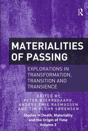 Materialities of Passing: Explorations in Transformation, Transition and Transience book cover