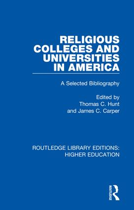 Religious Colleges and Universities in America: A Selected Bibliography book cover