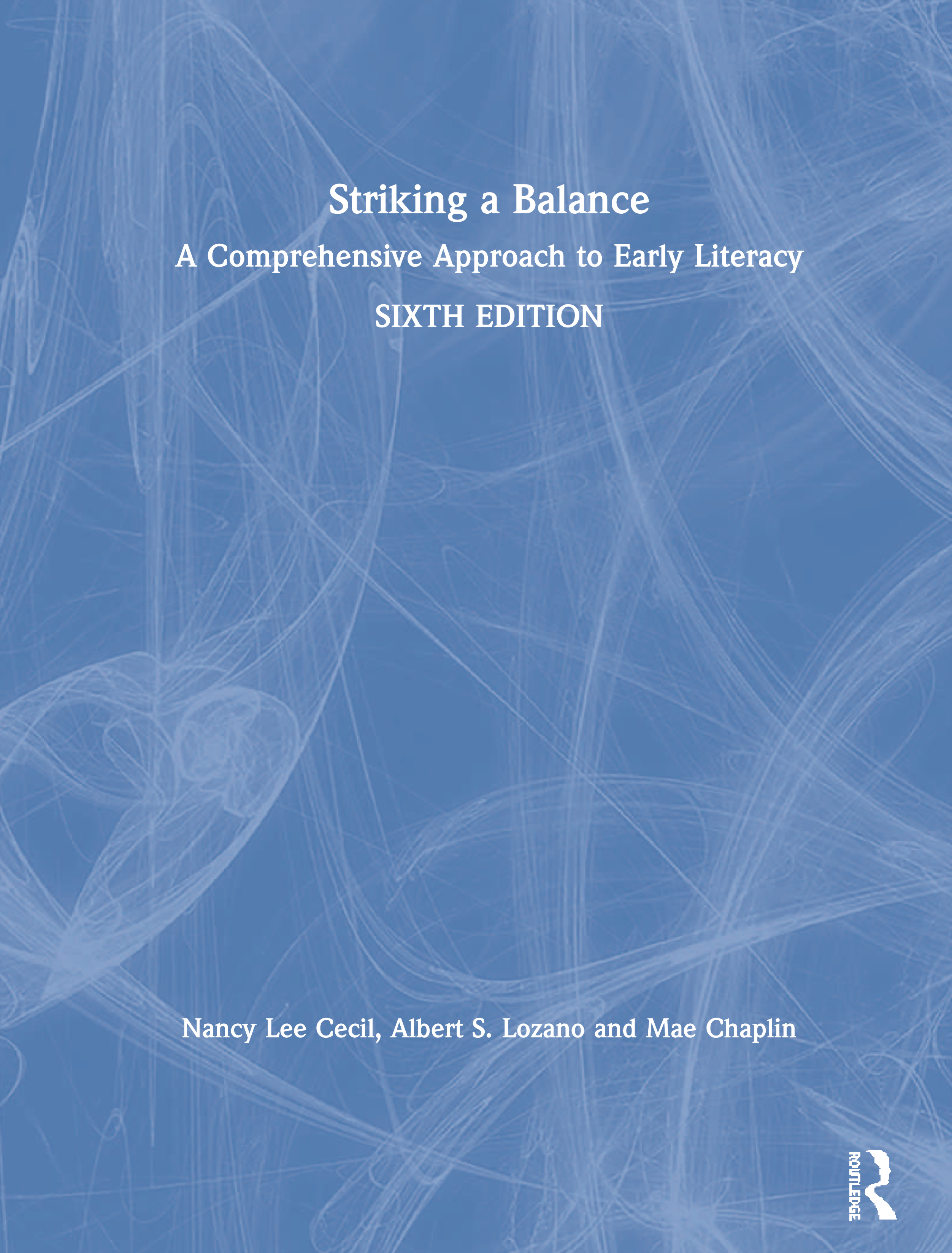 Striking a Balance: A Comprehensive Approach to Early Literacy book cover